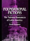 Foundational Fictions: The National Romances of Latin America