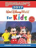 Birnbaum's 2017 Walt Disney World For Kids: T