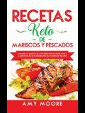 Recetas Keto de Mariscos y Pescados: Descubre los secretos de las recetas de pescados y mariscos bajos en carbohidratos increíbles para tu estilo de v