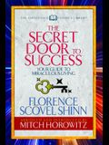 The Secret Door to Success (Condensed Classics): Your Guide to Miraculous Living