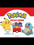 Positively Pokémon: Learn and Grow with Some of Your Favorite Pokémon