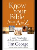 Know Your Bible from A to Z