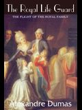 The Royal Life Guard, The Flight of the Royal Family