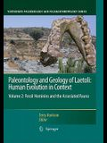 Paleontology and Geology of Laetoli: Human Evolution in Context, Volume 2: Fossil Hominins and the Associated Fauna