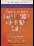 Creating and Using Learning Targets & Performance Scales: How Teachers Make Better Instructional Decisions