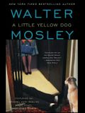 A Little Yellow Dog, Volume 5: An Easy Rawlins Novel