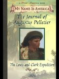 The Journal of Augustus Pelletier: The Lewis and Clark Expedition