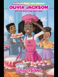 Olivia Jackson and the Great Cupcake Caper