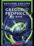 Gregor and the Prophecy of Bane (the Underland Chronicles #2: New Edition), Volume 2