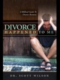 Divorce Happened to Me