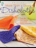 More Than a Dozen Dishcloths