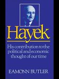 Hayek Lib/E: His Contribution to the Political and Economic Thought of Our Time