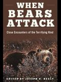 When Bears Attack: Close Encounters of the Terrifying Kind
