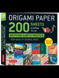 Origami Paper 200 Sheets Mother Earth Photos 6 (15 CM): Tuttle Origami Paper: High-Quality Double Sided Origami Sheets Printed with 12 Different Photo