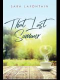 That Last Summer: A Love Story