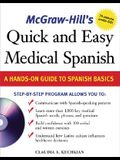 McGraw-Hill's Quick and Easy Medical Spanish W/Audio CD [With CD]