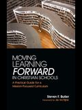 Moving Learning Forward in Christian Schools