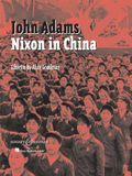 Nixon in China: An Opera in Three Acts