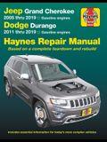 Jeep Grand Cherokee 2005 Thru 2019 and Dodge Durango 2011 Thru 2019 Haynes Repair Manual: Based on Complete Teardown and Rebuild
