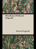 Miscellanies of Edward Fitzgerald