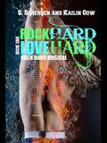 Rock Hard Love Hard (Rock Hard Musical)
