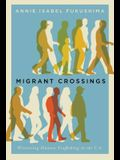 Migrant Crossings: Witnessing Human Trafficking in the U.S.