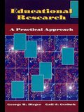 Educational Research: A Practical Approach