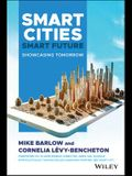 Smart Cities, Smart Future: Showcasing Tomorrow