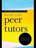The Rowman & Littlefield Guide for Peer Tutors