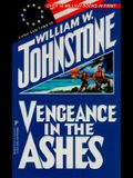 Vengeance In The Ashes