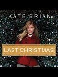 Last Christmas Lib/E: The Private Prequel