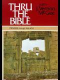 Thru the Bible Vol. 4: Matthew Through Romans