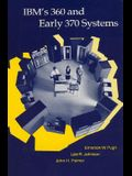 IBM's 360 and Early 370 Systems