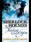 Sherlock Holmes: The Thinking Engine