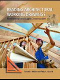 Reading Architectural Working Drawings: Residential and Light Construction, Volume 1