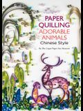 Paper Quilling Adorable Animals Chinese Style