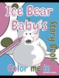 Ice Bear Baby's 'Color Me in' Story Book