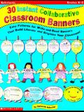30 Instant Collaborative Classroom Banners: Easy Patterns for Write-And-Read Banners That Build Literacy and Brighten Your Classroom.