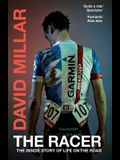 The Racer: The Inside Story of Life on the Road