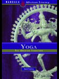 Yoga: The Greater Tradition