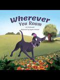 Wherever You Roam
