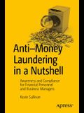 Anti-Money Laundering in a Nutshell: Awareness and Compliance for Financial Personnel and Business Managers