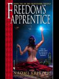 Freedom's Apprentice: Book Two of the Dead Rivers Trilogy