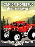 Camion Monstruo Libro Para Colorear: Divertido libro para niños de 4 a 8 años a los que les encantan los camiones