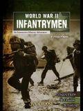 World War II Infantrymen: An Interactive History Adventure