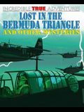 Lost in the Bermuda Triangle and Other Mysteries