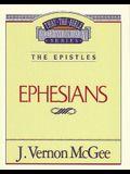 Thru the Bible Vol. 47: The Epistles (Ephesians), 47