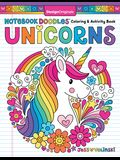 Notebook Doodles Unicorns: Coloring and Activity Book