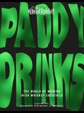 Paddy Drinks: The World of Modern Irish Whiskey Cocktails