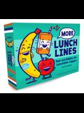 More Lunch Lines: Tear-Out Riddles for Lunchtime Giggles (Lunch Jokes for Kids, Notes for Kids' Lunch Boxes with Silly Kid Jokes)